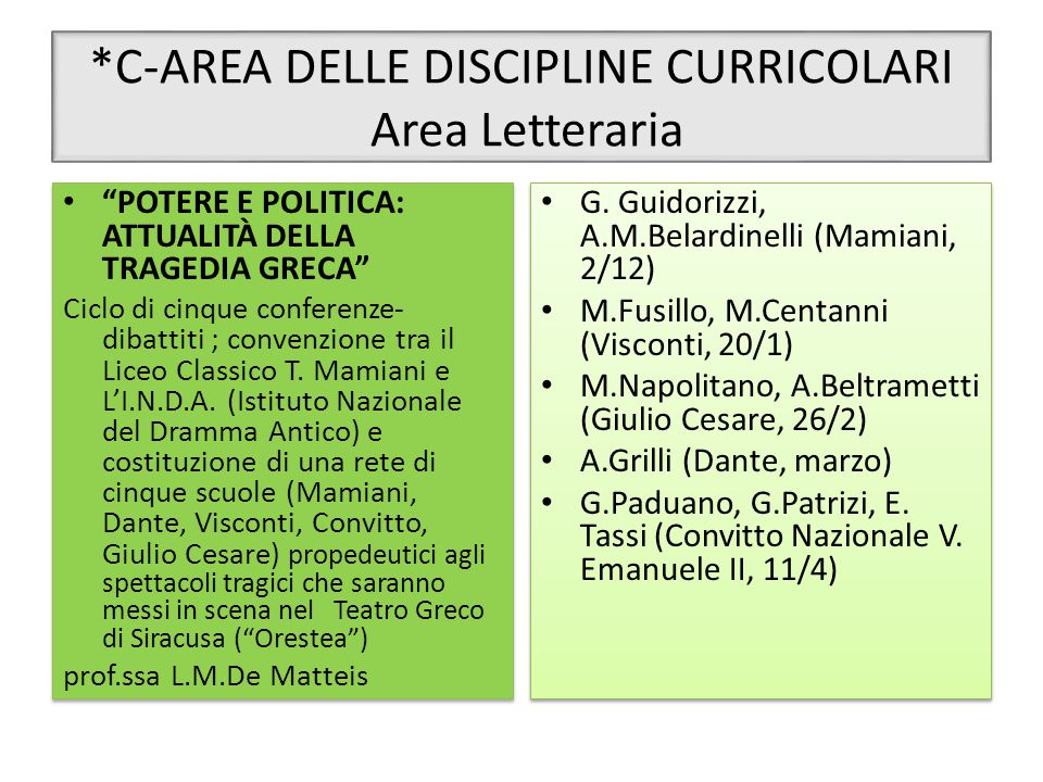 *C-AREA DELLE DISCIPLINE CURRICOLARI Area Letteraria
