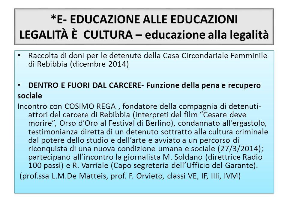 *E- EDUCAZIONE ALLE EDUCAZIONI LEGALITÀ È CULTURA – educazione alla legalità