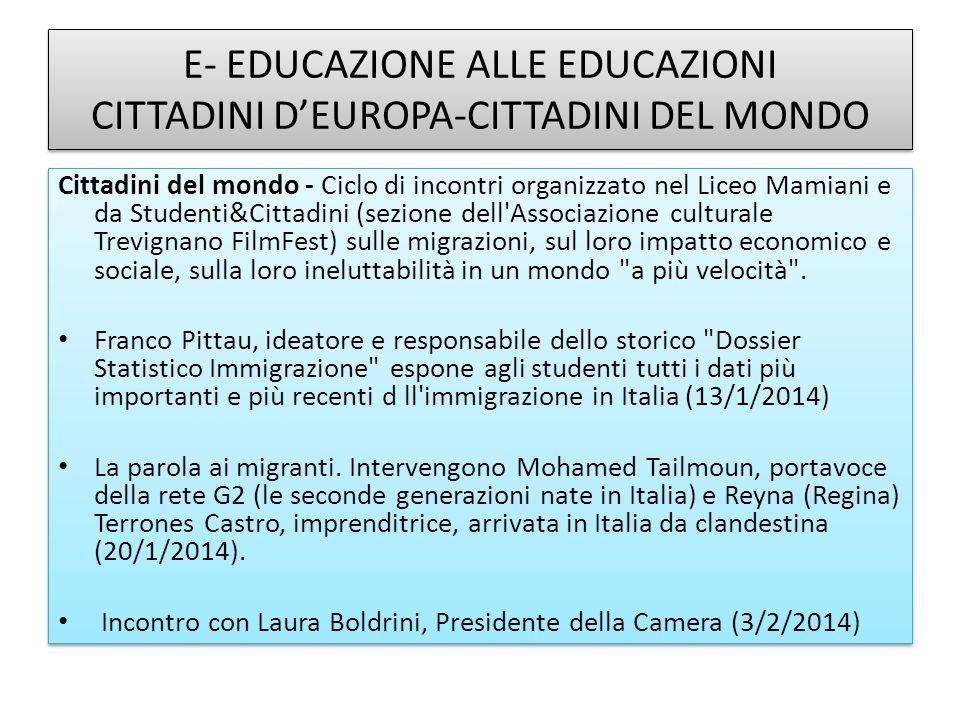 E- EDUCAZIONE ALLE EDUCAZIONI CITTADINI D'EUROPA-CITTADINI DEL MONDO