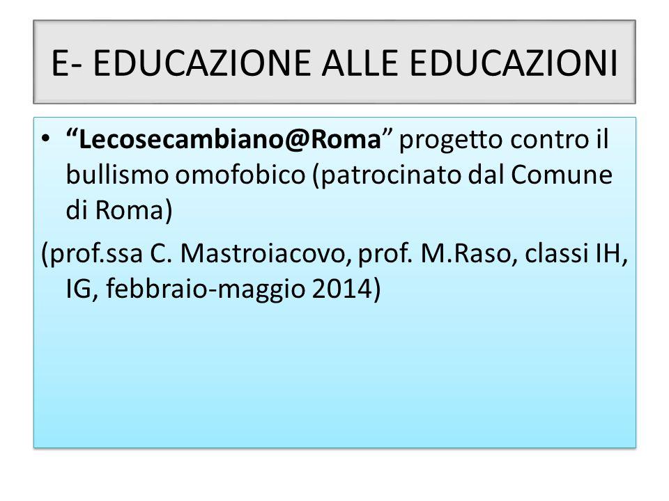 E- EDUCAZIONE ALLE EDUCAZIONI