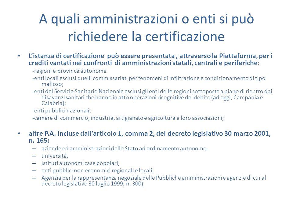 A quali amministrazioni o enti si può richiedere la certificazione