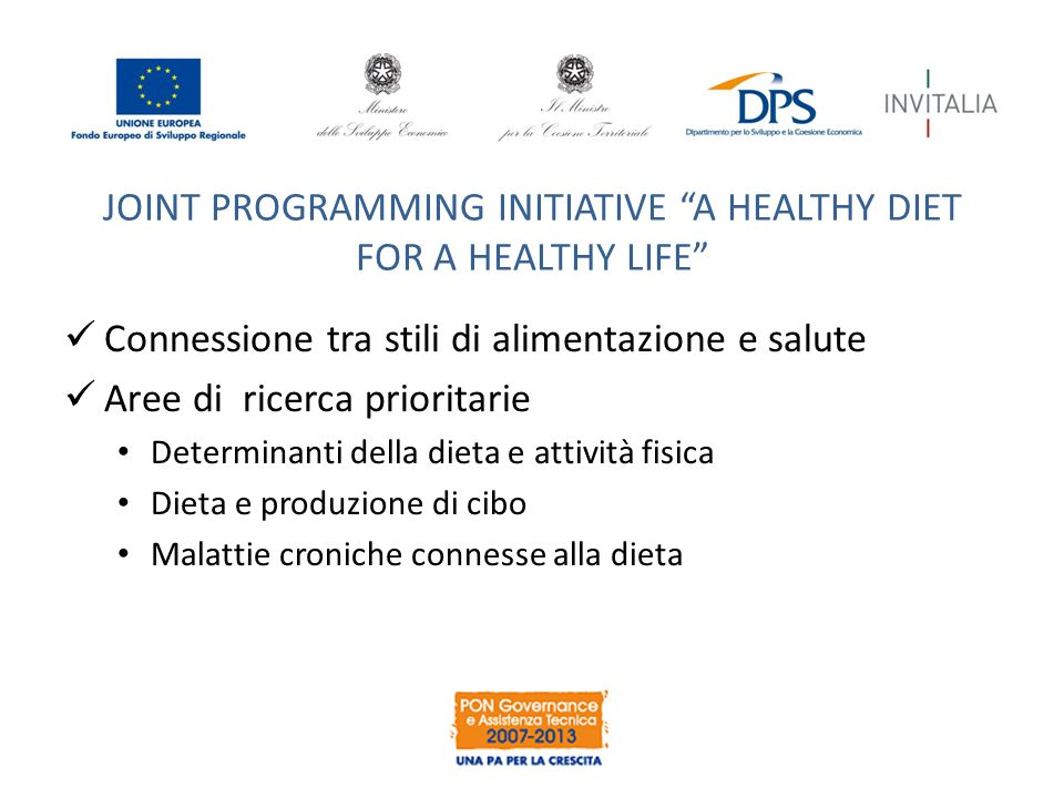 JOINT PROGRAMMING INITIATIVE A HEALTHY DIET FOR A HEALTHY LIFE