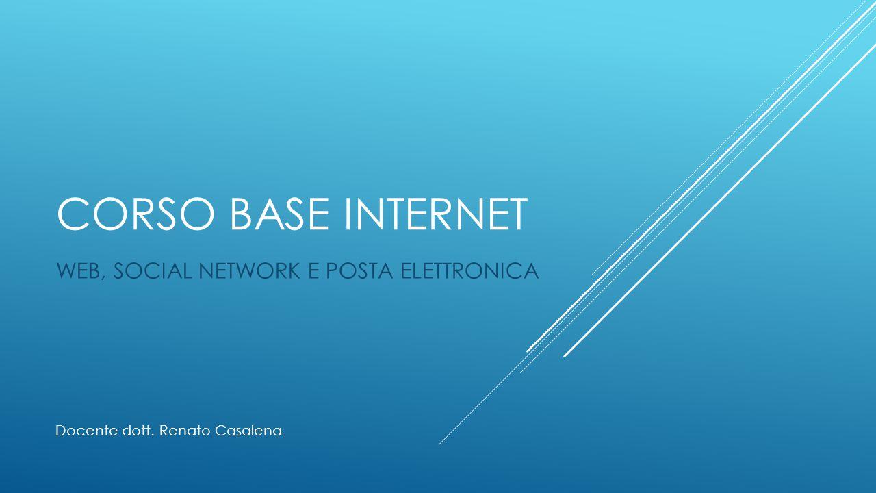 WEB, SOCIAL NETWORK E POSTA ELETTRONICA