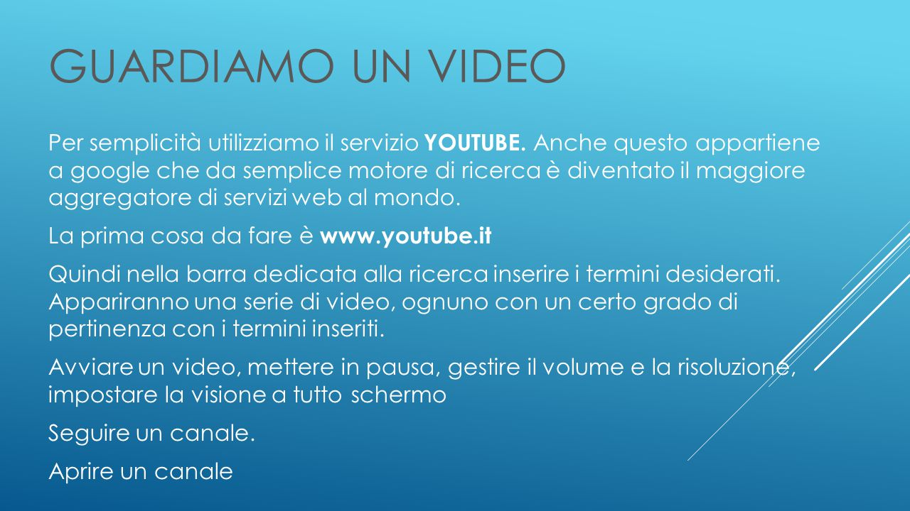 GUARDIAMO UN VIDEO