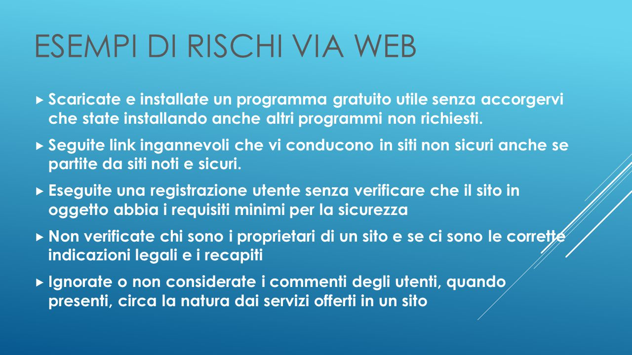 ESEMPI DI RISCHI VIA WEB