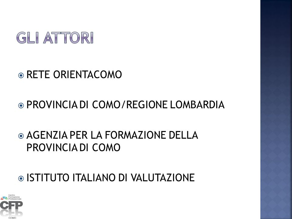 GLI ATTORI RETE ORIENTACOMO PROVINCIA DI COMO/REGIONE LOMBARDIA