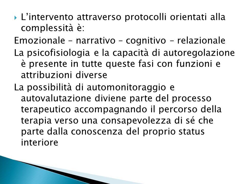 L'intervento attraverso protocolli orientati alla complessità è: