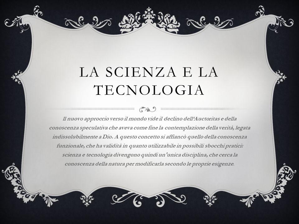 La scienza e la tecnologia