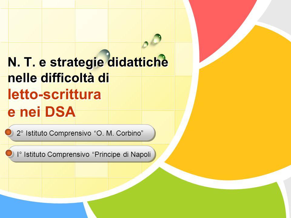N. T. e strategie didattiche nelle difficoltà di letto-scrittura e nei DSA