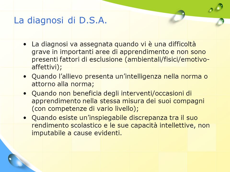 La diagnosi di D.S.A.