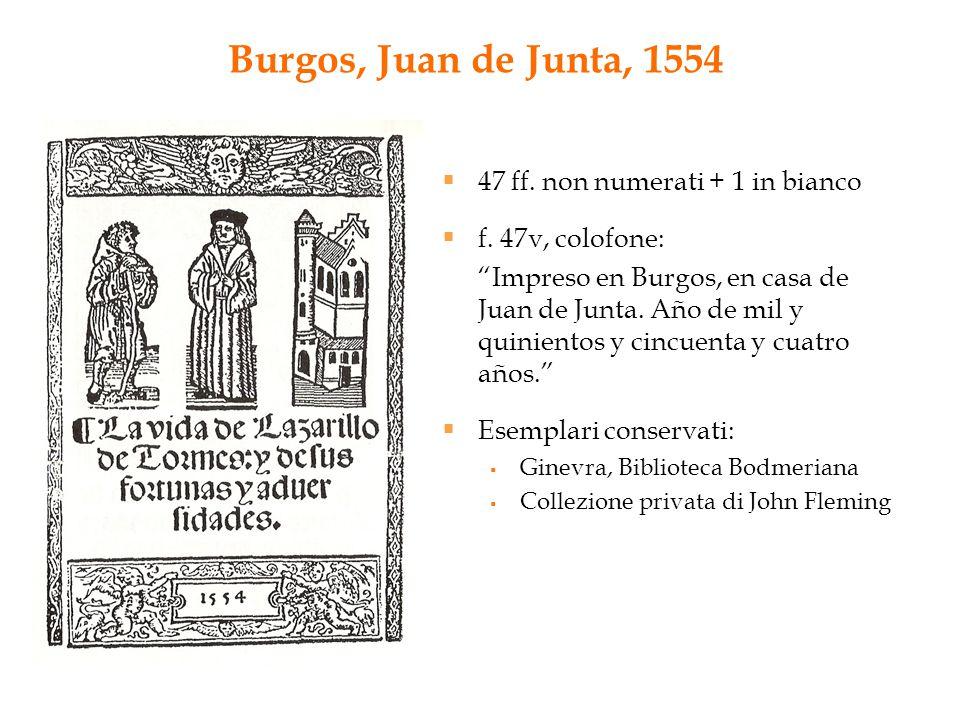 Burgos, Juan de Junta, 1554 47 ff. non numerati + 1 in bianco