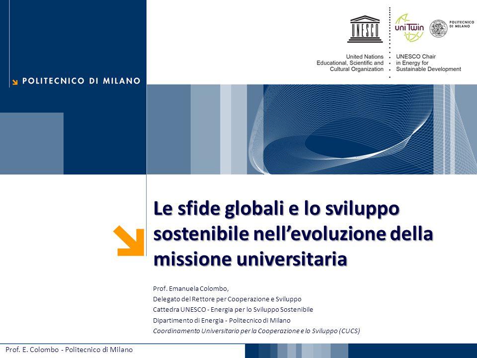 19/07/09 Le sfide globali e lo sviluppo sostenibile nell'evoluzione della missione universitaria. Prof. Emanuela Colombo,