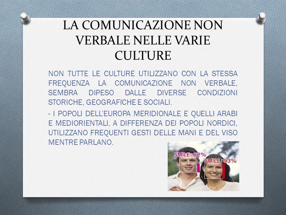 LA COMUNICAZIONE NON VERBALE NELLE VARIE CULTURE