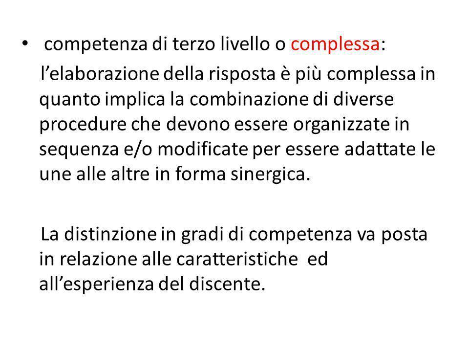 competenza di terzo livello o complessa: