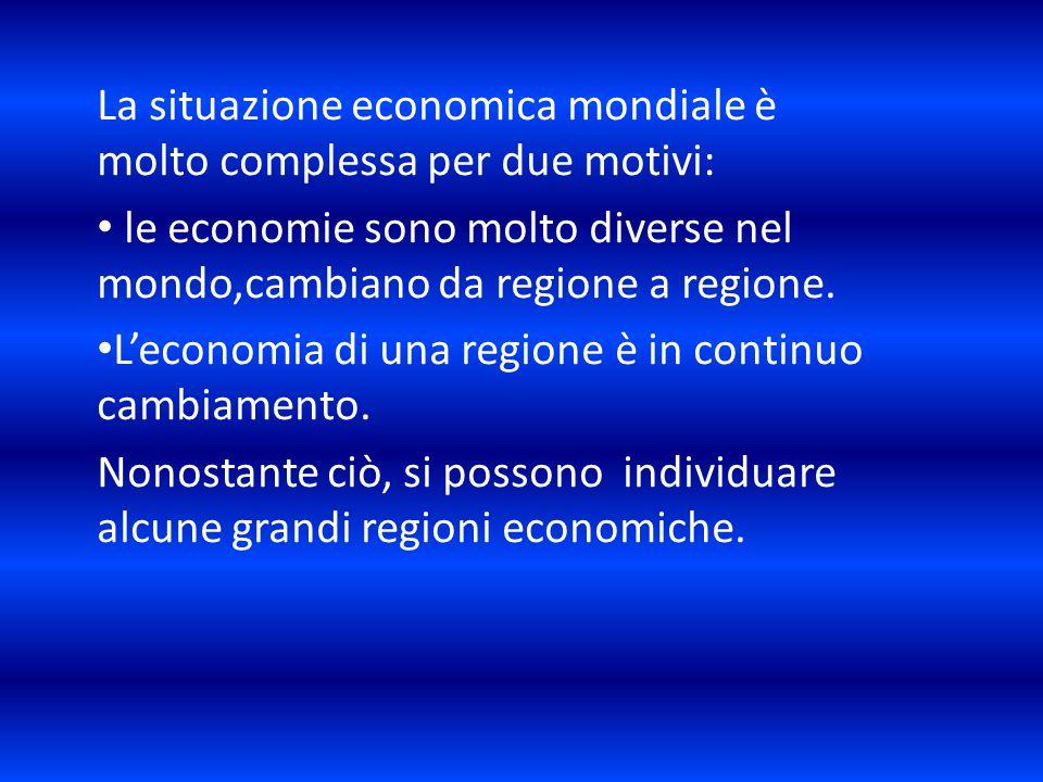 La situazione economica mondiale è molto complessa per due motivi: