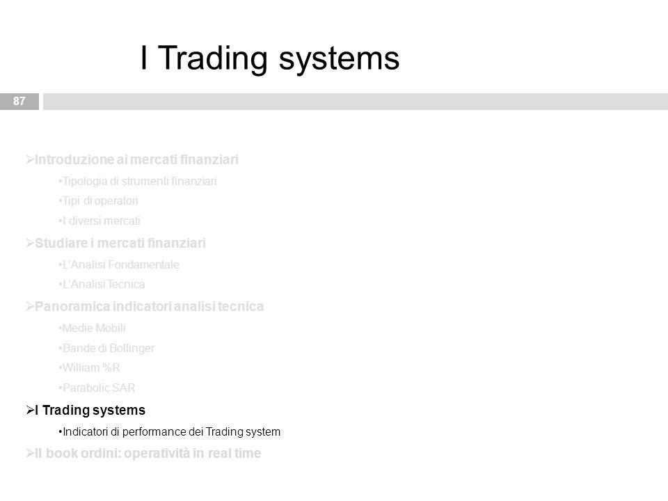 I Trading systems Introduzione ai mercati finanziari
