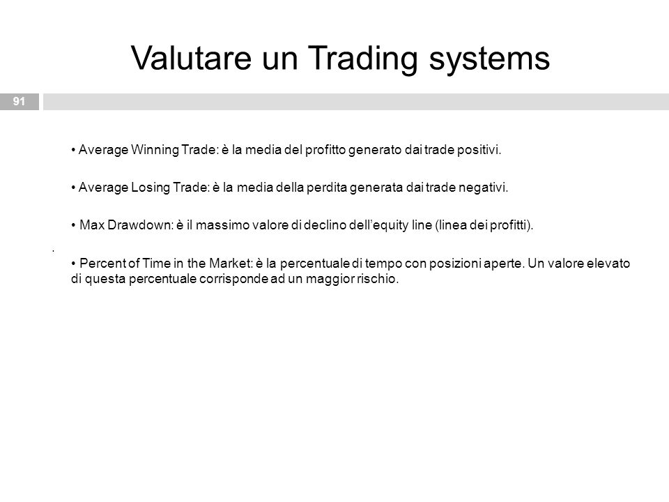 Valutare un Trading systems