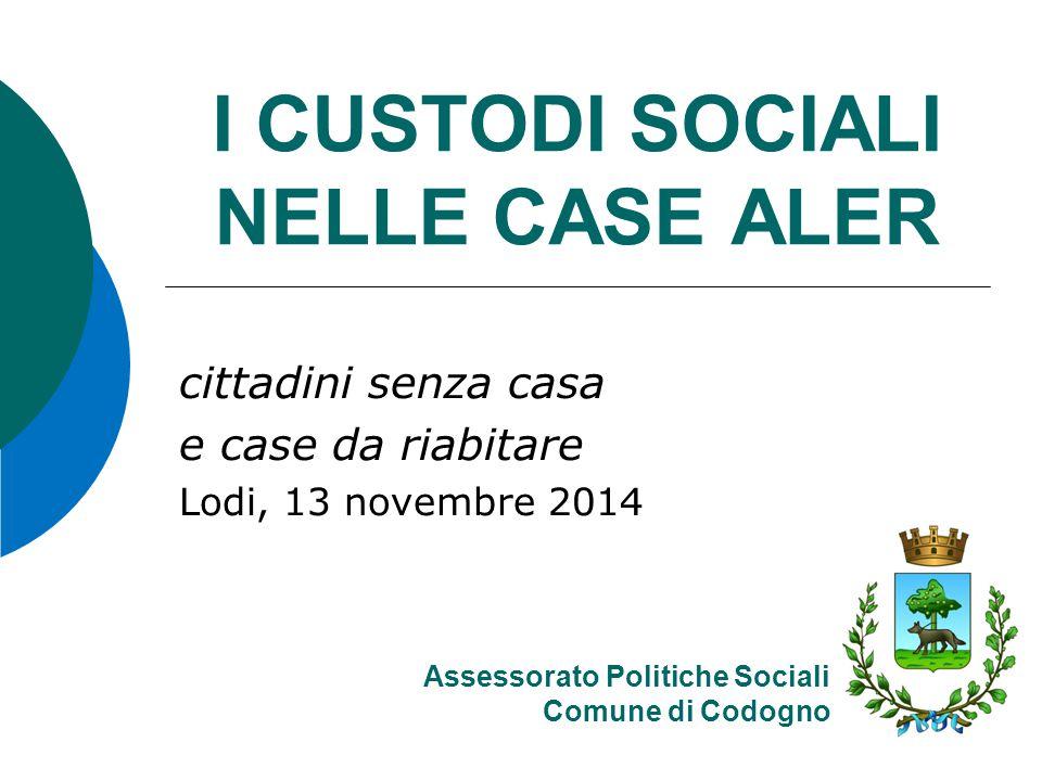 I CUSTODI SOCIALI NELLE CASE ALER
