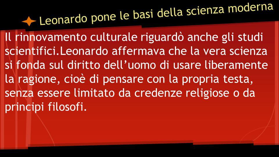 Leonardo pone le basi della scienza moderna