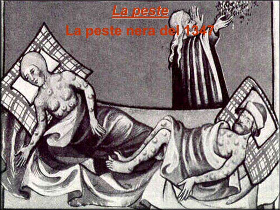 La peste La peste nera del 1347