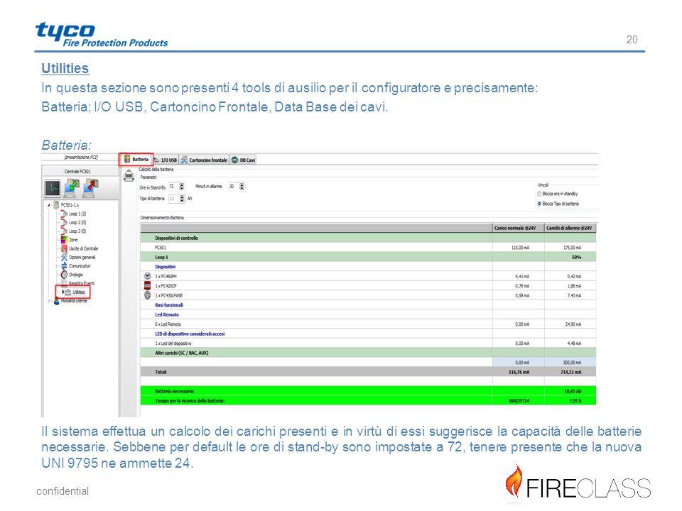 Utilities In questa sezione sono presenti 4 tools di ausilio per il configuratore e precisamente: