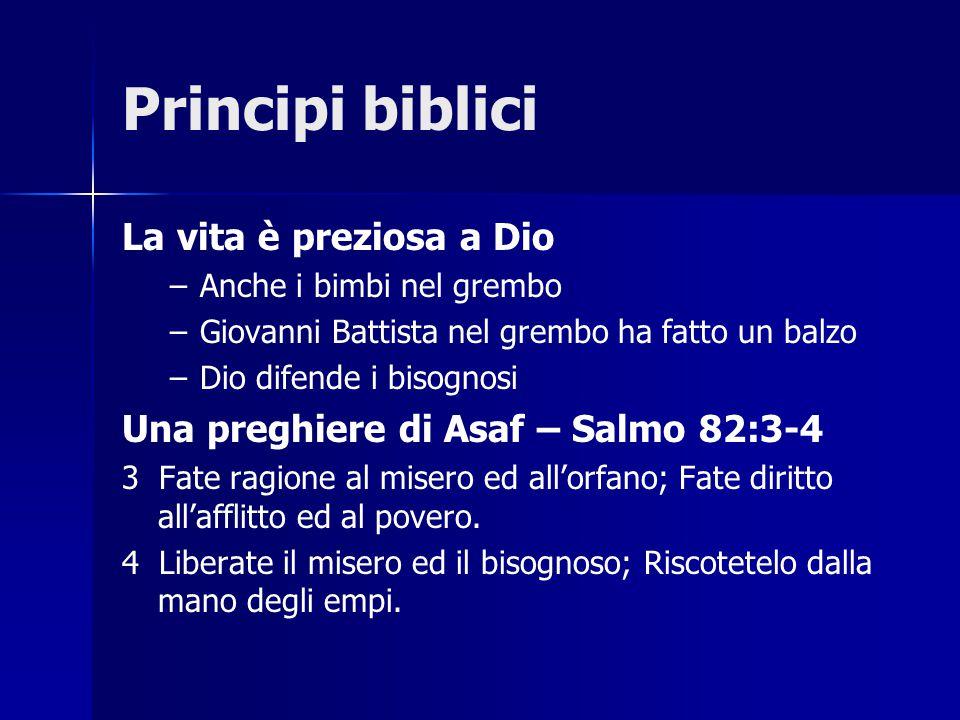 Principi biblici La vita è preziosa a Dio