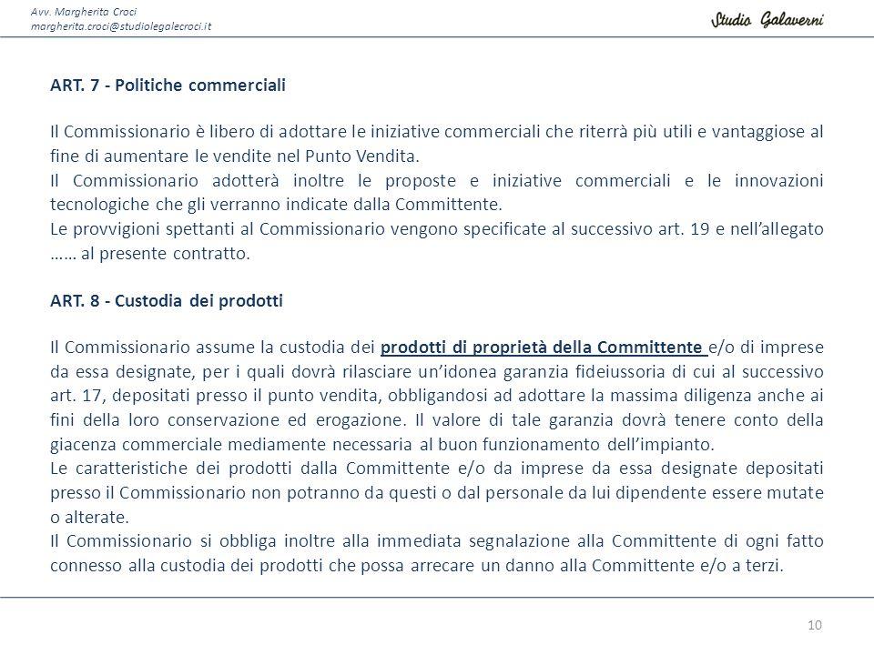 ART. 7 - Politiche commerciali