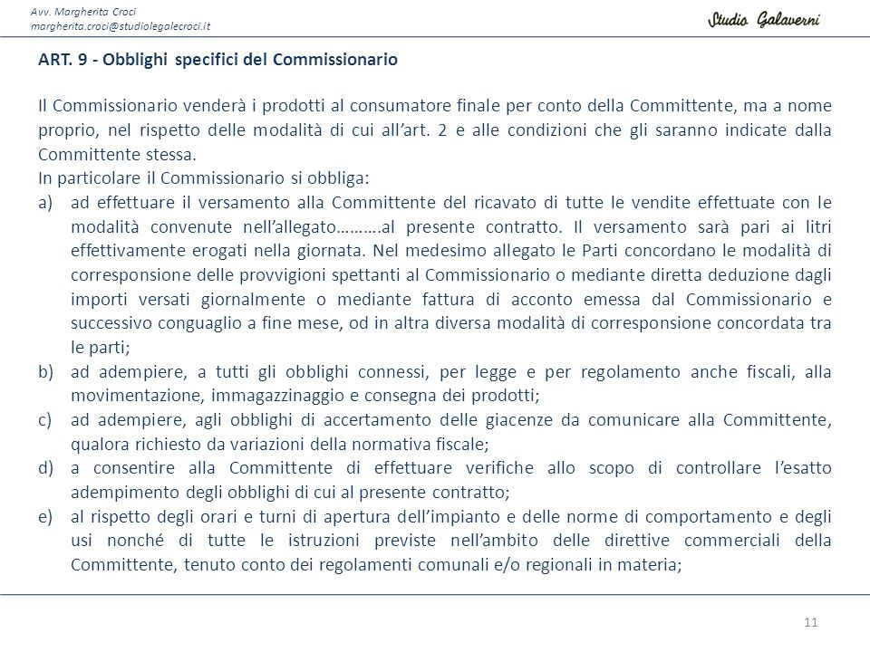 ART. 9 - Obblighi specifici del Commissionario