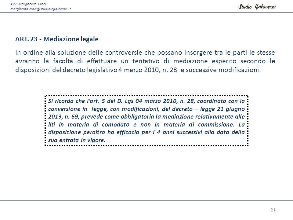 ART. 23 - Mediazione legale