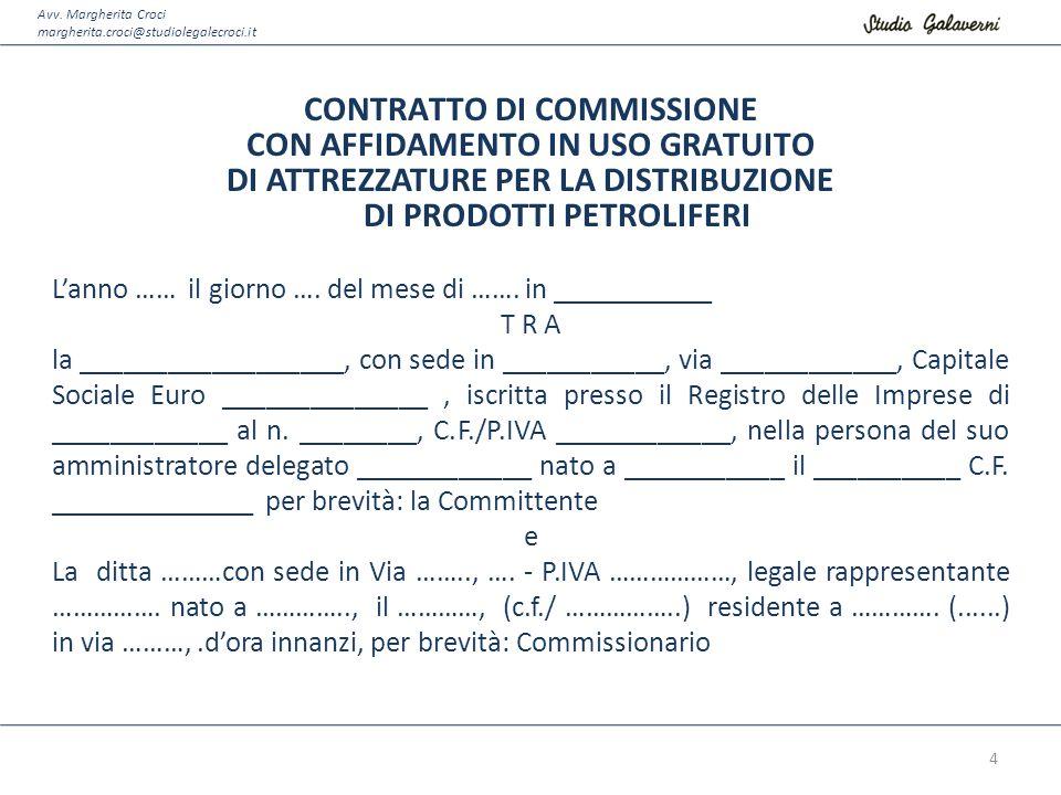 CONTRATTO DI COMMISSIONE CON AFFIDAMENTO IN USO GRATUITO