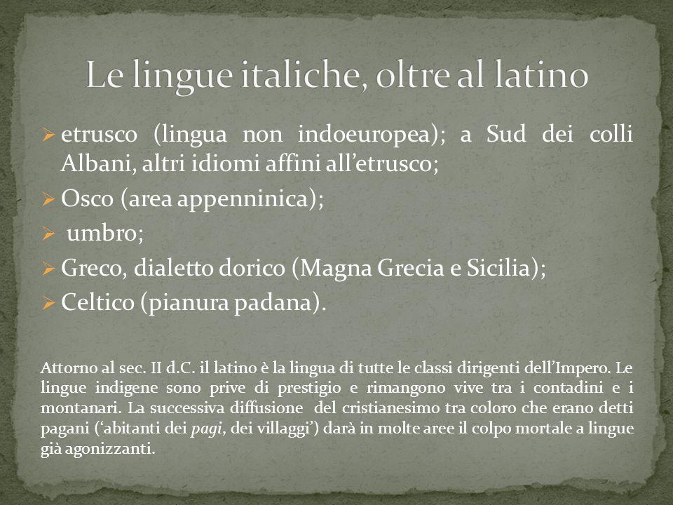 Le lingue italiche, oltre al latino