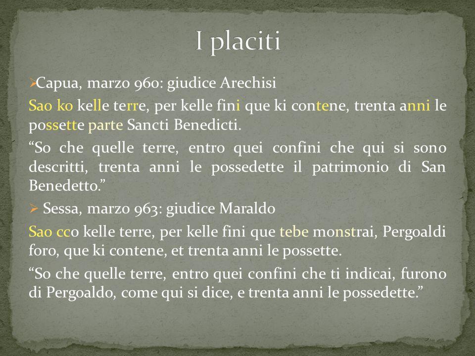 I placiti Capua, marzo 960: giudice Arechisi
