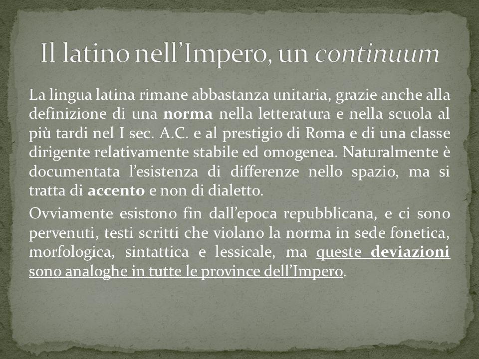 Il latino nell'Impero, un continuum