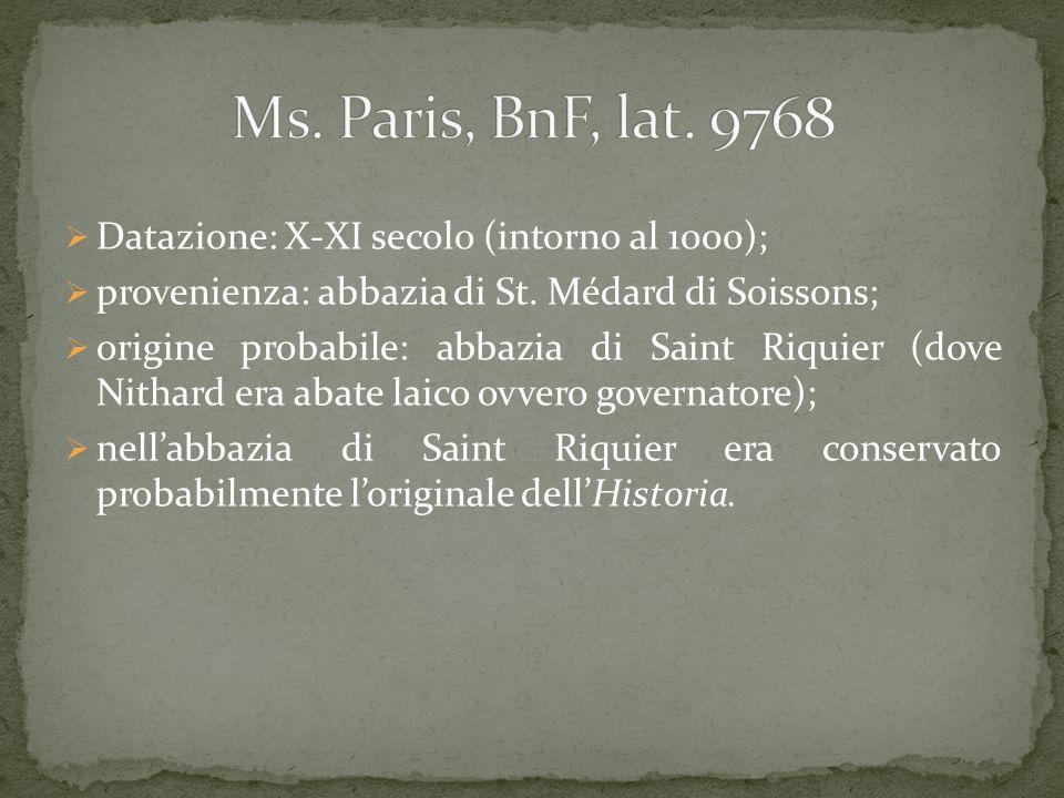 Ms. Paris, BnF, lat. 9768 Datazione: X-XI secolo (intorno al 1000);