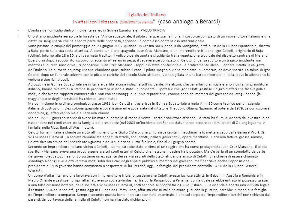 ll giallo dell italiano in affari con il dittatore 20/8/2008 La Stampa (caso analogo a Berardi)