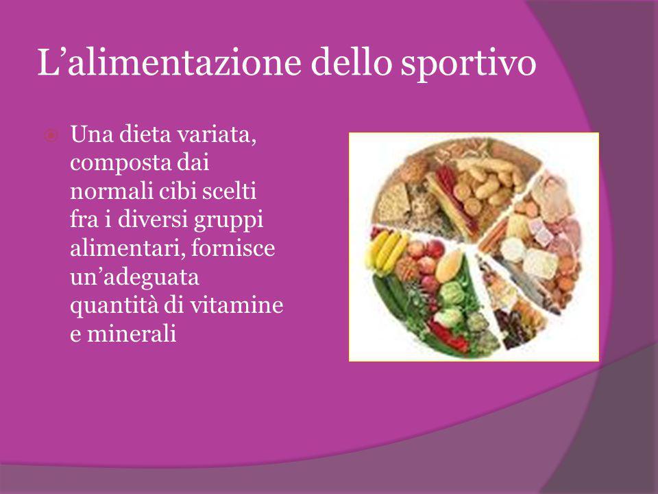 L'alimentazione dello sportivo