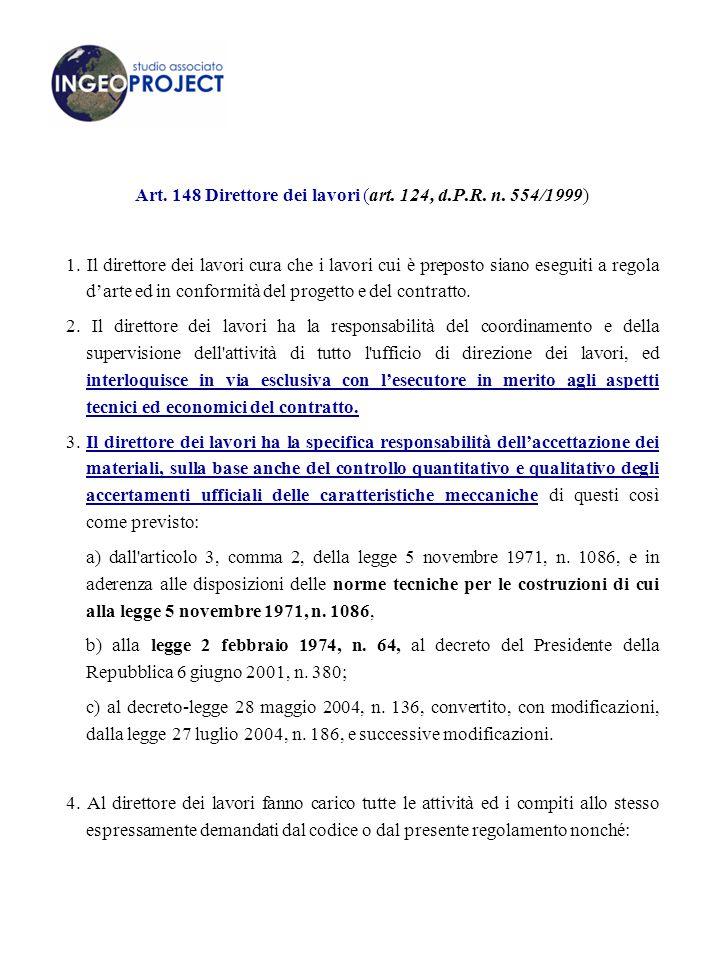 Art. 148 Direttore dei lavori (art. 124, d.P.R. n. 554/1999)