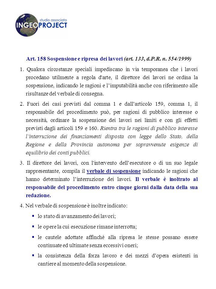 Art. 158 Sospensione e ripresa dei lavori (art. 133, d. P. R. n