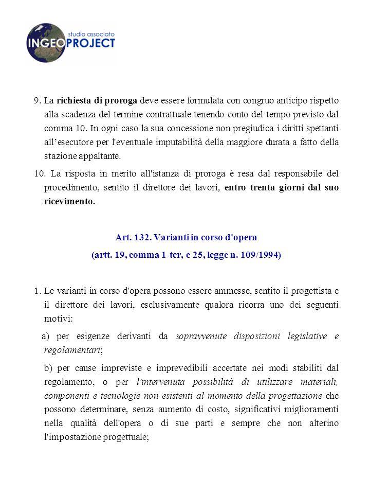 Art. 132. Varianti in corso d opera