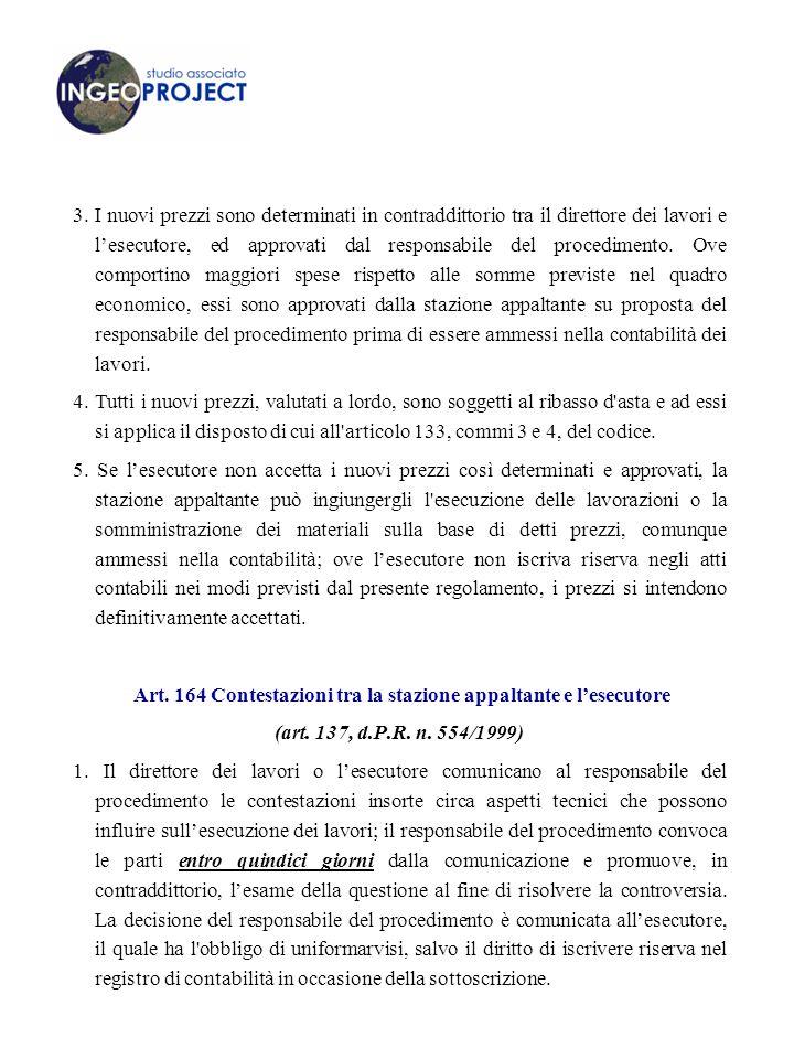 Art. 164 Contestazioni tra la stazione appaltante e l'esecutore