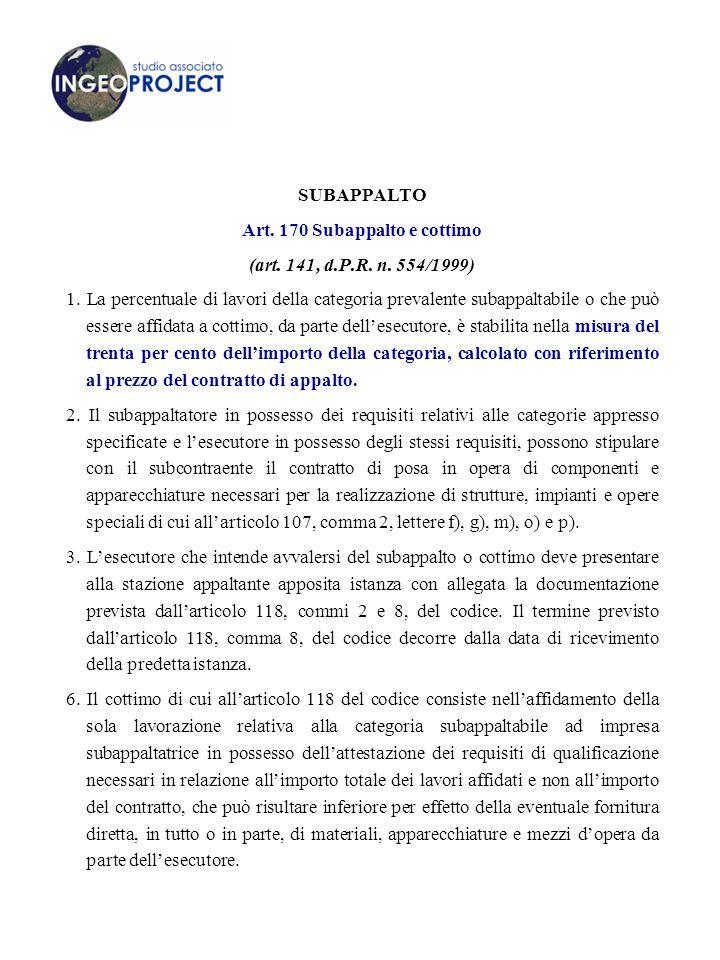 Art. 170 Subappalto e cottimo