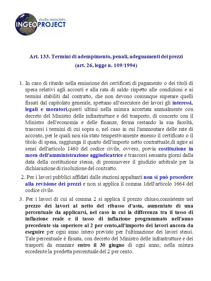 Art. 133. Termini di adempimento, penali, adeguamenti dei prezzi