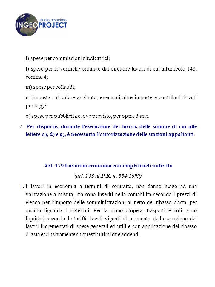 Art. 179 Lavori in economia contemplati nel contratto