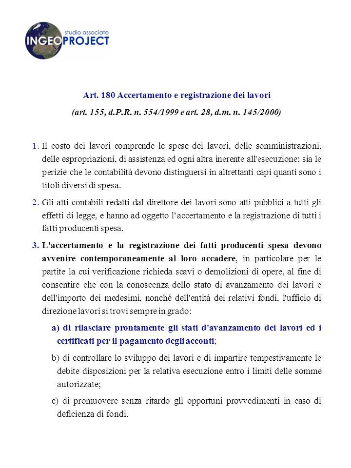 Art. 180 Accertamento e registrazione dei lavori