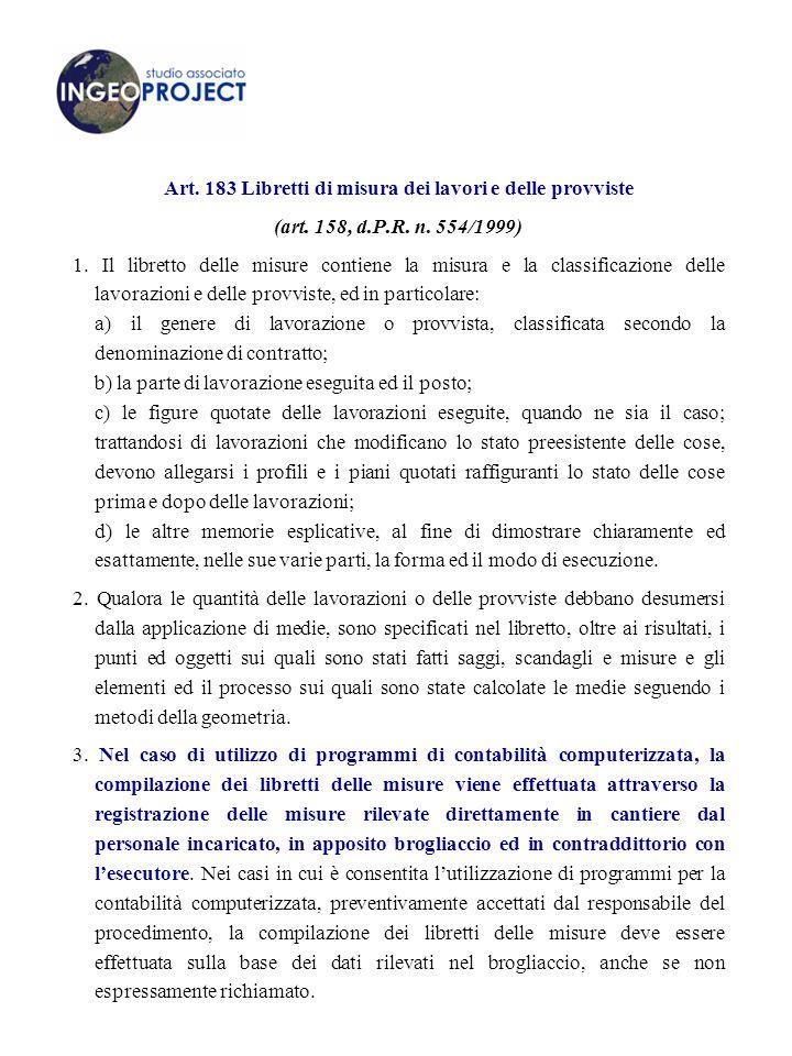 Art. 183 Libretti di misura dei lavori e delle provviste