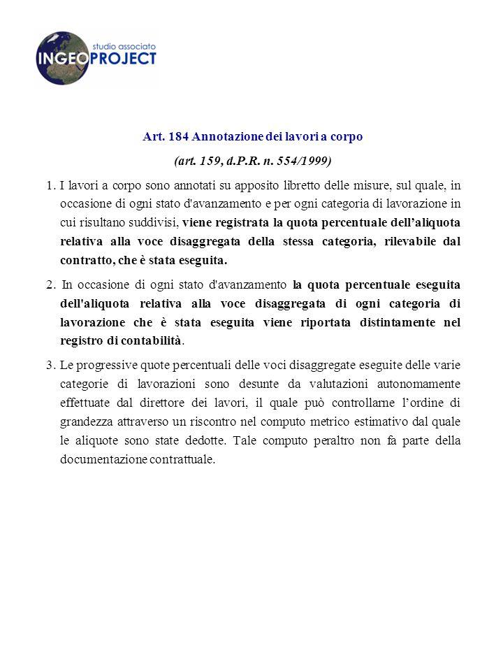 Art. 184 Annotazione dei lavori a corpo