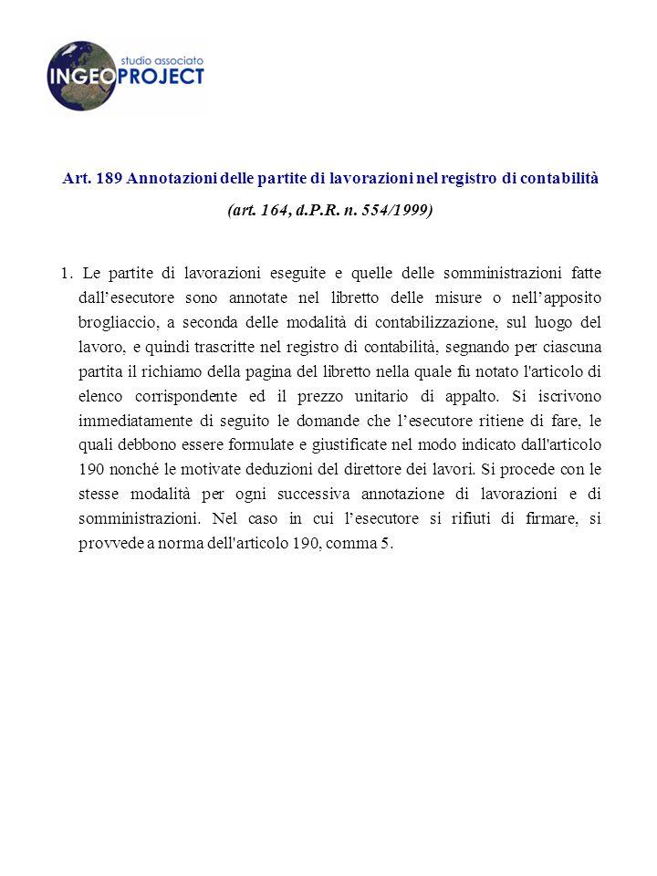 Art. 189 Annotazioni delle partite di lavorazioni nel registro di contabilità