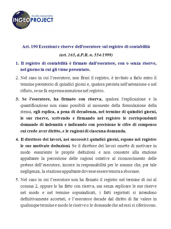 Art. 190 Eccezioni e riserve dell esecutore sul registro di contabilità
