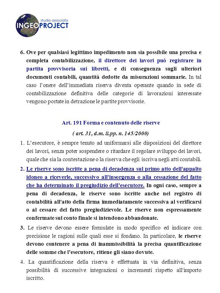 Art. 191 Forma e contenuto delle riserve