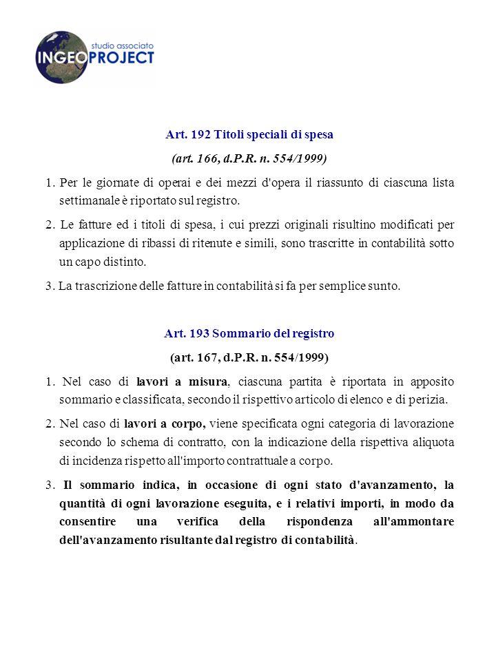 Art. 192 Titoli speciali di spesa (art. 166, d.P.R. n. 554/1999)